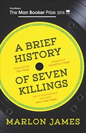 Brief History of Seven Killings - James, Marlon