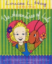 Adventures Of Lulu - Hay, Louise L.
