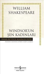 Windsorun Şen Kadınları : Ciltli - Shakespeare, William