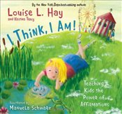 I Think I Am - Hay, Louise L.