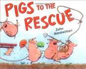 Pigs to the Rescue - HIMMELMAN, JOHN