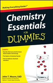 Chemistry Essentials For Dummies - Moore, John T.