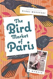 Bird Market of Paris, The - Moustaki, Nikki