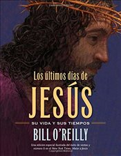 Los Ultimos Dias de Jesus (The Last Days Of Jesus) -