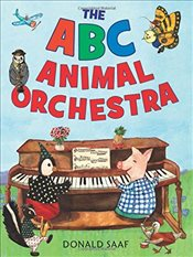 ABC Animal Orchestra, The - Saaf, Donald
