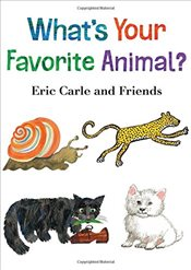 Whats Your Favorite Animal? - Carle, Eric