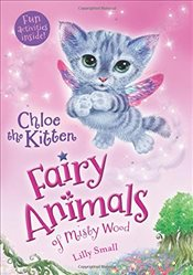 Chloe the Kitten : Fairy Animals of Misty Wood - Small, Lily