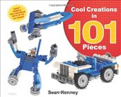 Cool Creations in 101 Pieces (Christy Ottaviano Books) - Kenney, Sean