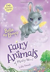 Bella the Bunny (Fairy Animals of Misty Wood) - Small, Lily