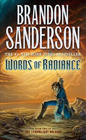 Words of Radiance (Stormlight Archive) - Sanderson, Brandon