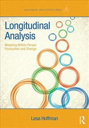 Longitudinal Analysis : Modeling Within-Person Fluctuation and Change - Hoffman, Lesa