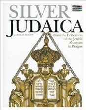 Silver Judaica : From the Collection of the Jewish Museum in Prague - Kuntos, Jaroslav