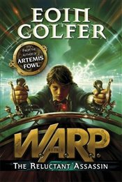 Reluctant Assassin (WARP Book 1) - Colfer, Eoin
