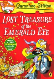 Geronimo Stilton: Lost Treasure of the Emerald Eye (#1) - Stilton, Geronimo