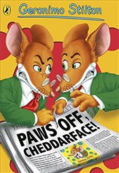 Geronimo Stilton: Paws Off, Cheddarface! (#6) - Stilton, Geronimo