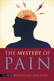 Mystery of Pain - Nelson, Douglas