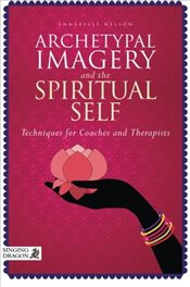 Archetypal Imagery and the Spiritual Self - Nelson, Annabelle