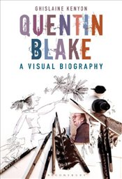 Quentin Blake : In the Making - Kenyon, Ghislaine