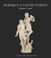 Baroque & Later Ivories - Trusted, Marjorie