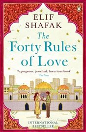 Forty Rules of Love - Şafak, Elif
