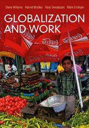Globalization and Work - Williams, Steve