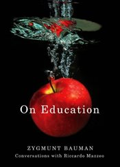 On Education : Conversations with Riccardo Mazzeo - Bauman, Zygmunt