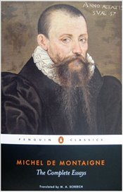 Complete Essays - Montaigne, Michel De
