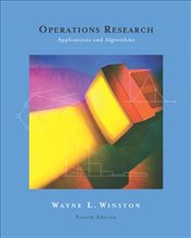 Operations Research 4E : Applications and Algorithms - Winston, Wayne L.