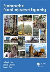 Fundamentals of Ground Improvement Engineering - Evans, Jeffrey C.