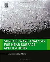 Surface Wave Analysis for Near Surface Applications - Moro, Giancarlo Dal