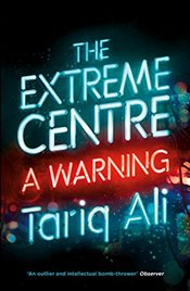 Extreme Centre : A Warning - Ali, Tariq