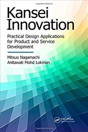 Kansei Innovation : Practical Design Applications for Product and Service Development   - Nagamachi, Mitsuo