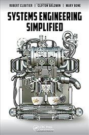 Systems Engineering Simplified - Cloutier, Robert