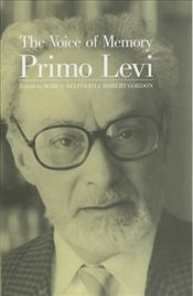 Voice of Memory: Interviews, 1961-1987 - Levi, Primo