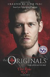 Originals 1 : The Rise - Plec, Julie
