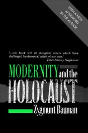 Modernity and the Holocaust - Bauman, Zygmunt