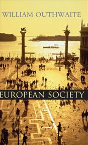 Society and Culture in Contemporary Europe - Outhwaite, William