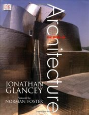 Story of Architecture - Glancey, Jonathan