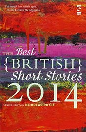 Best British Short Stories 2014 - Royle, Nicholas