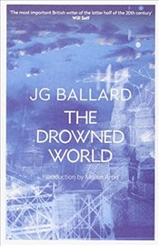 Drowned World - Ballard, J. G.