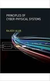 Principles of Cyber-Physical Systems - Alur, Rajeev