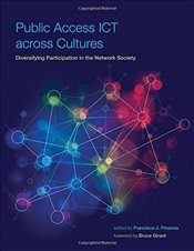 Public Access ICT Across Cultures : Diversifying Participation in the Network Society  - Proenza, Francisco J