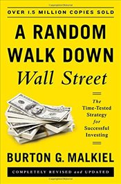 Random Walk Down Wall Street 11e : The Time-Tested Strategy for Successful Investing - Malkiel, Burton G.