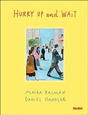 Hurry Up and Wait - Kalman, Maira
