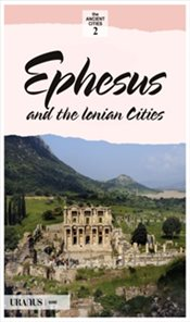 Efes and the Ionian Cities - Yazıcı, Erdal
