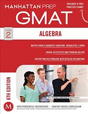 Algebra GMAT Strategy Guide   -