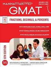 Fractions, Decimals and Percents GMAT Strategy Guide -