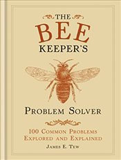 Bee Keepers Problem Solver   - Tew, James E.
