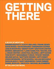 Getting There : A Book of Mentors - Segal, Gillian Zoe