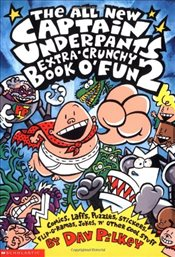 Captain Underpants Extra-Crunchy Book OFun #2, the All New - Pilkey, Dav